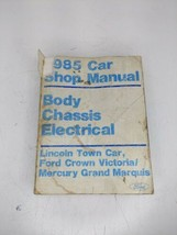 OEM 1985 Ford Car Shop Manual Body Chassis Electrical Lincoln Town Car Crown Vic - $9.89
