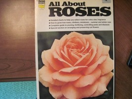 All about roses (Ortho book series) Anne Coolman - $3.79