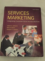 Services Marketing Integrating Customer Focus Across The Firm 6th Edition - $10.99