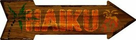 "Haiku Hawaiian Themed Novelty Metal Arrow Sign 17"" x 5"" Wall Decor - DS - $21.95"