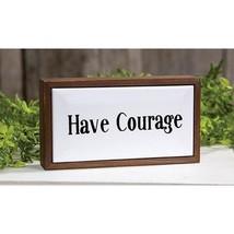 *Have Courage Framed Tile Sign - $40.14
