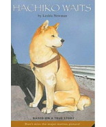 Hachiko Waits : Akita Story :  Lesléa Newman : New Softcover   @ZB - $8.00