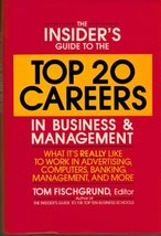 The Insider's Guide to the Top 20 Careers in Business and Management: Wh... - $4.70