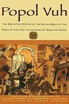 Popol Vuh: The Definitive Edition of The Mayan Book of The Dawn of Life ... - $6.68