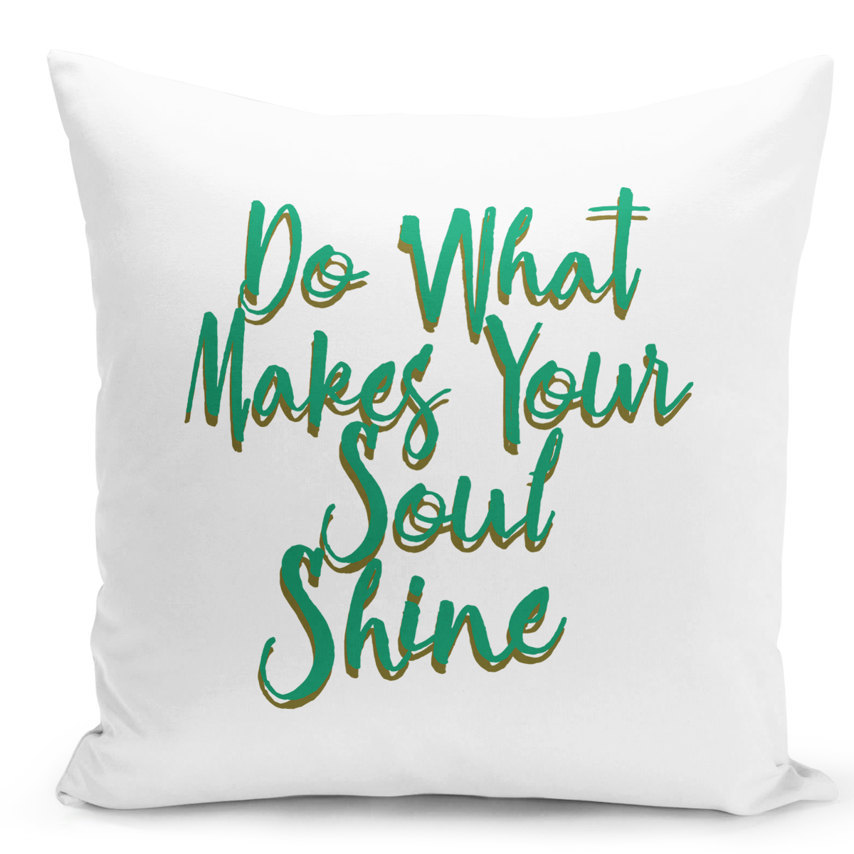 "Primary image for Throw Pillow Do What Makes Your Soul Shine Words Of Wisdom Pillow 16"" Stuffed De"