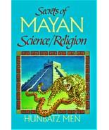 Secrets of Mayan Science/Religion by Hunbatz Men - Paperback - Very Good - $2.35
