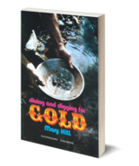 Diving and Digging for Gold ~ Gold Prospecting - $6.95