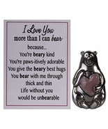 Gnz Adorable I Love You More Than I Can Bear Zinc Pocket Charm w/Story Card - $4.84