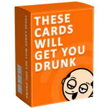 These Cards Will Get You Drunk - Fun Adult Drinking Game for Parties - $21.90