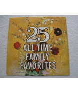 25 All Time Family  Favorites - LP  - $8.50