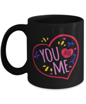 You + Me Heart, Valentine sweetheart - 11 oz Black Classic Coffee Mug  - £13.80 GBP