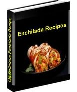 ENCHILADA 126 Recipes eBook - Quick, Simple & G... - $1.49