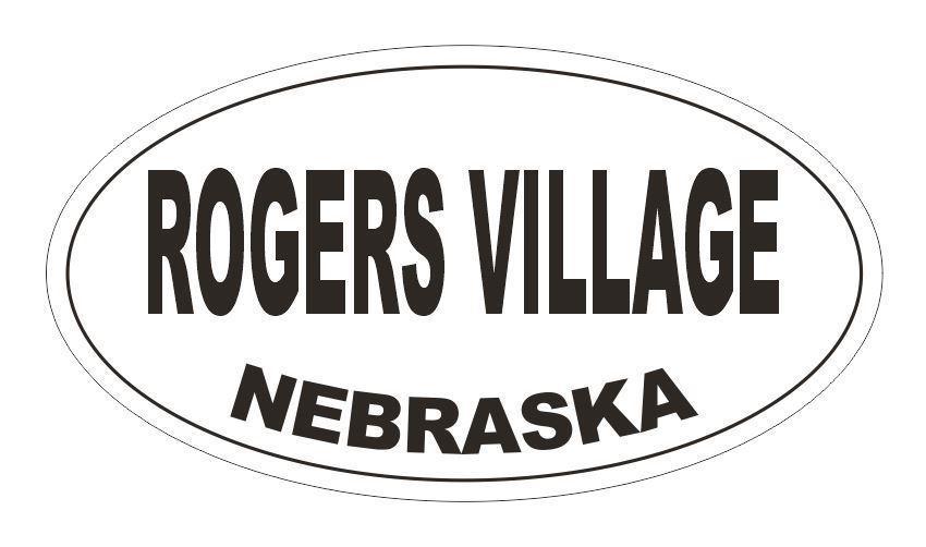 Rogers Village Oval Bumper Sticker or Helmet Sticker D7004 Oval - $1.39 - $75.00