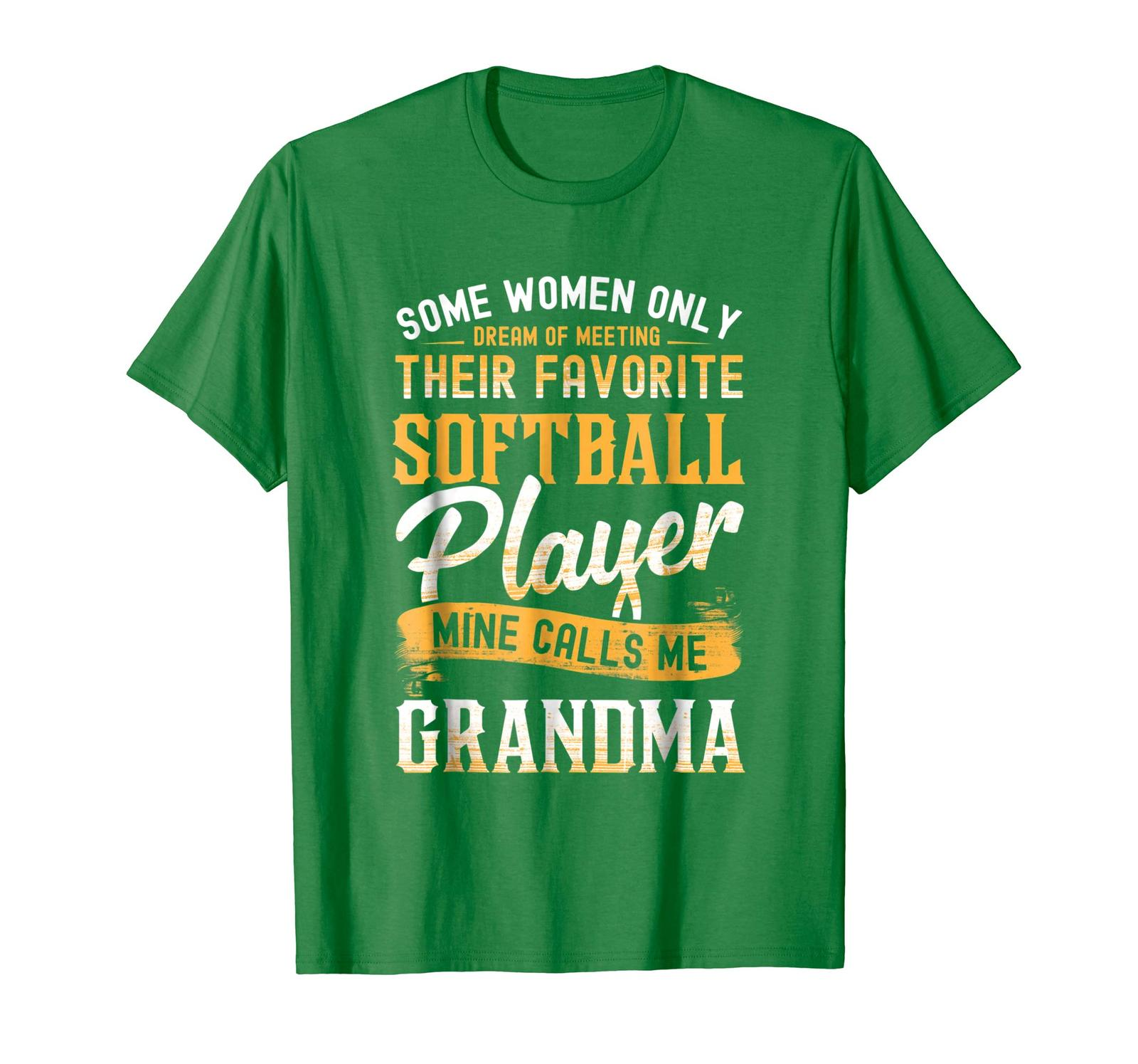 Funny TeeSome Women Dream Softball Player Calls Me Grandma T-Shirt Men