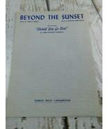 Beyond The Sunset Albert Rowswell 1949 Sheet Music Vintage - $9.89