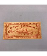 Vintage Wooden Nickel West Newton Sesquitennial 1938 Pennsylvania - $8.90