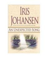 Unexpected Song by Iris Johansen Romantic Novel  Hc Dj Lnew - $2.00