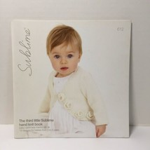 The Third Little Sublime Hand Knit Book 19 Designs for Babies from 0 to ... - $19.34