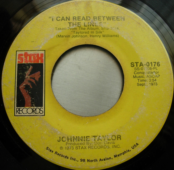 JOHNNIE TAYLOR Cheaper To Keep Her/I Can Read Between the Lines - Stax STA 0176
