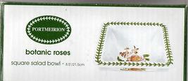 PORTMEIRION BOTANIC ROSES SQUARE SALAD BOWL - $25.00