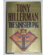 The Sinister Pig by Tony Hillerman HBDJ 1st Ed 2003  - $13.99