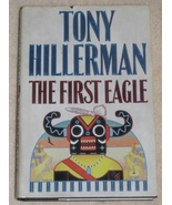 The First Eagle by Tony Hillerman HBDJ Book  - $3.99