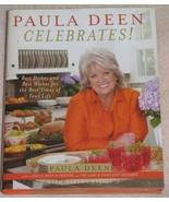 Paula Deen Celebrates! by Paula Deen with Martha Nesbit  - $5.00