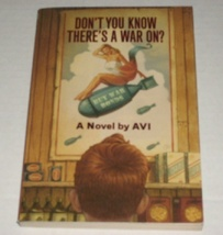 Children's youth fiction 4th grade book Don't You Know There's A War On? by Avi - $0.50