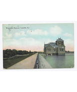 1908 - Waterworks Reservoir, Louisville, KY - Used - $4.99