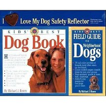 Kids' Best Dog Book and Field Guide to Neighborhood Dogs Rosen, Michael J. - $10.44
