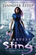 Sharpest Sting: An Elemental Assassin Book [Paperback] Estep, Jennifer - $8.71