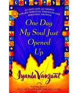 One Day My Soul Just Opened Up: 40 Days and 40 Nights Toward Spiritual S... - $4.85