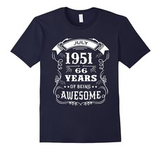Born in July 1951 66 years of being awesome T-Shirt Men - $17.95+