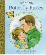 BUTTERFLY KISSES Golden Books 1997 Bob Carlisle - $15.00