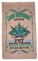 ASS KICKIN POT STRAIN MARIJUANA  BURLAP BAG leaf storage hanging #22 WEE... - $11.69