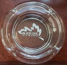 "Black Oak Casino  4-1/2"" x 1"" tall  Glass Ashtray - $7.95"