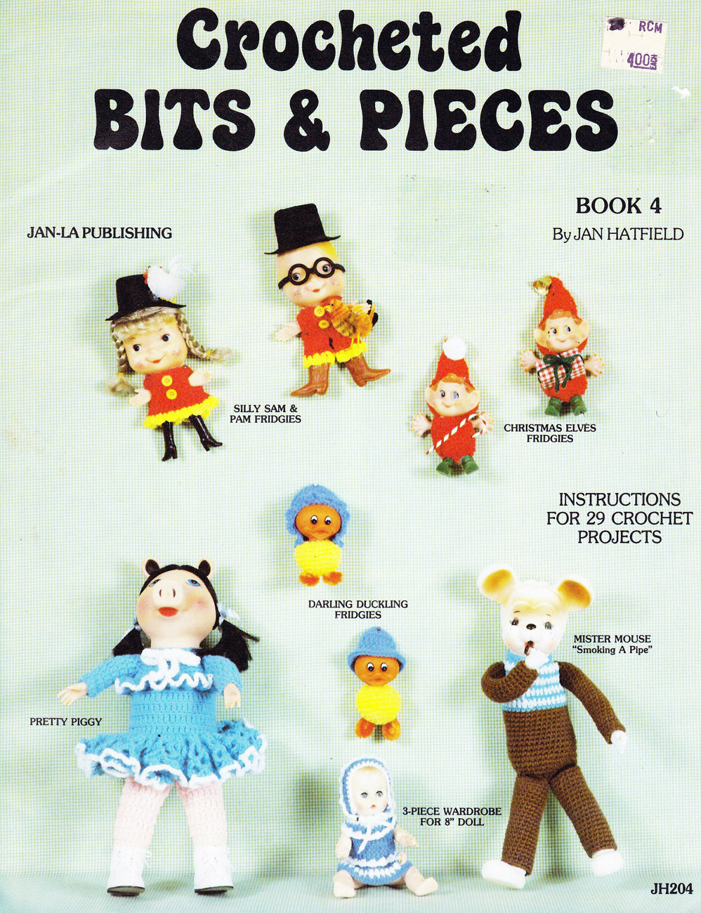 Primary image for CROCHETED BITS & PIECES BK.4 JAN HATFIELD DOLLS TOYS & MORE!