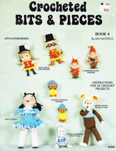CROCHETED BITS & PIECES BK.4 JAN HATFIELD DOLLS TOYS & MORE! - $3.95