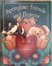 Springtime Friends and Flowers by Diane Meyer Tole Painting Book SIGNED COPY. - $14.98