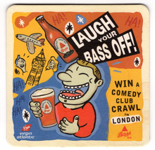 Cardboard Coaster (1) Collectible Man Cave Bass Beer Laugh Your Bass Off... - $5.01