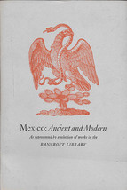 MEXICO: ANCIENT AND MODERN (1962) Bancroft Libr... - $19.99
