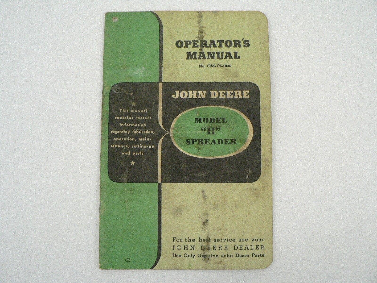 "John Deere Model ""H"" Spreader Owners / Operators Manual Parts List  Maintenance"