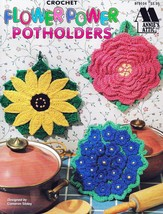 Flower Power Potholders by Annie's Attic 6 Beautiful Designs to Crochet NEW OOP - $11.95