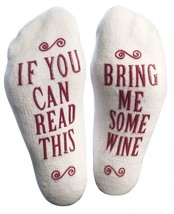 Women's Novelty Socks, Non-Skid, If you can read this, Bring Me Some Wine - $12.60