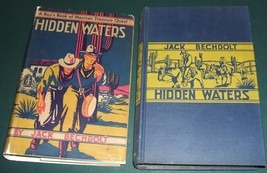 Hidden Waters A Boy's Book of Mexican Treasure Quest By Bechdolt 1931 1s... - $80.19