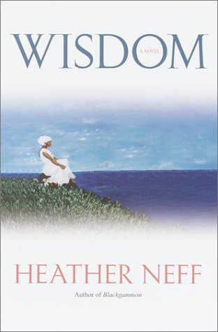 Wisdom [Hardcover] Neff, Heather