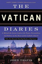 The Vatican Diaries: A Behind-the-Scenes Look at the Power, Personalitie... - $5.93