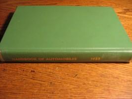 1923 Handbook of Automobiles Hand Book Buick Cadillac Packard Auburn Har... - $114.35