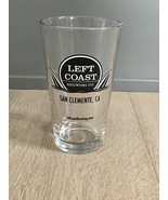 Left Coast Brewing Co Pint Glass craft beer Micro Brewery San Clemente Cali - $18.00