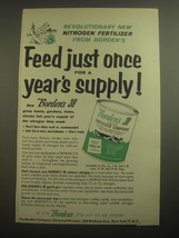 1956 Borden's 38 Fertilizer Compound Ad - Feed just once for a year's supply - $14.99